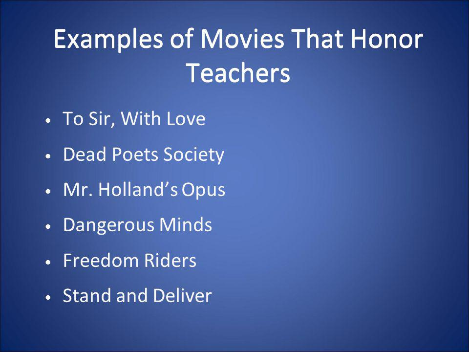 Examples of Movies That Honor Teachers