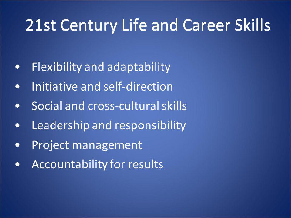 21st Century Life and Career Skills