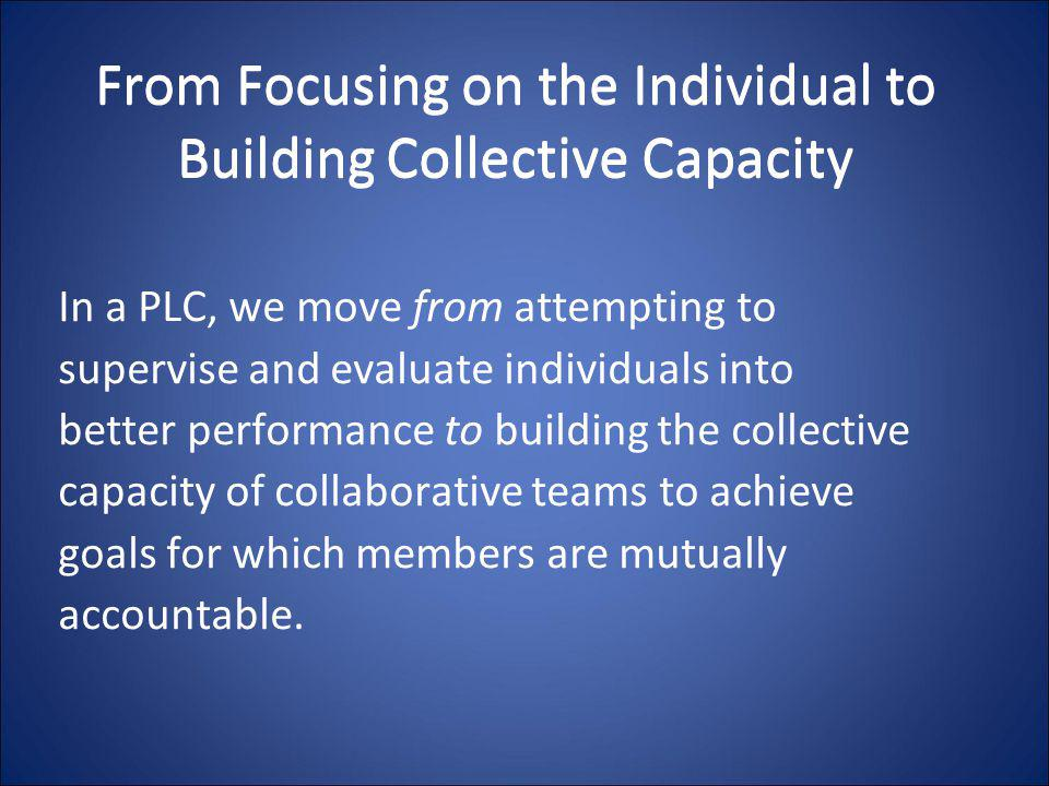 From Focusing on the Individual to Building Collective Capacity