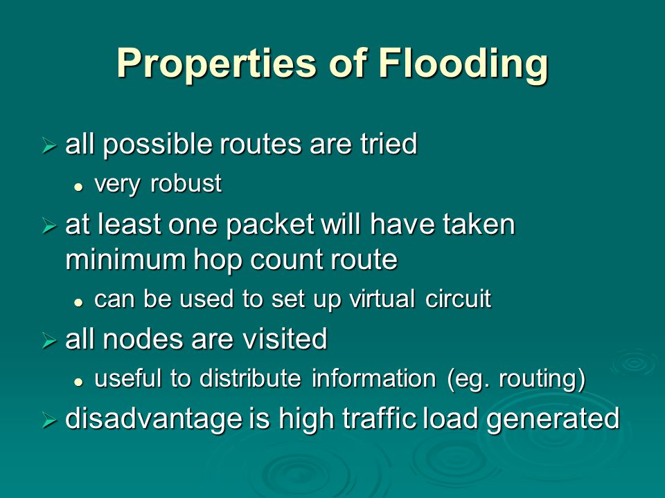 Properties of Flooding