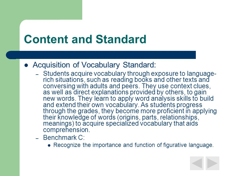 Content and Standard Acquisition of Vocabulary Standard: