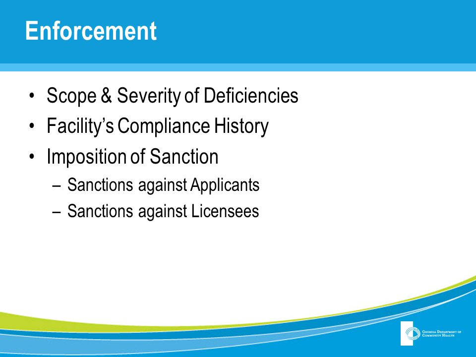 Enforcement Scope & Severity of Deficiencies