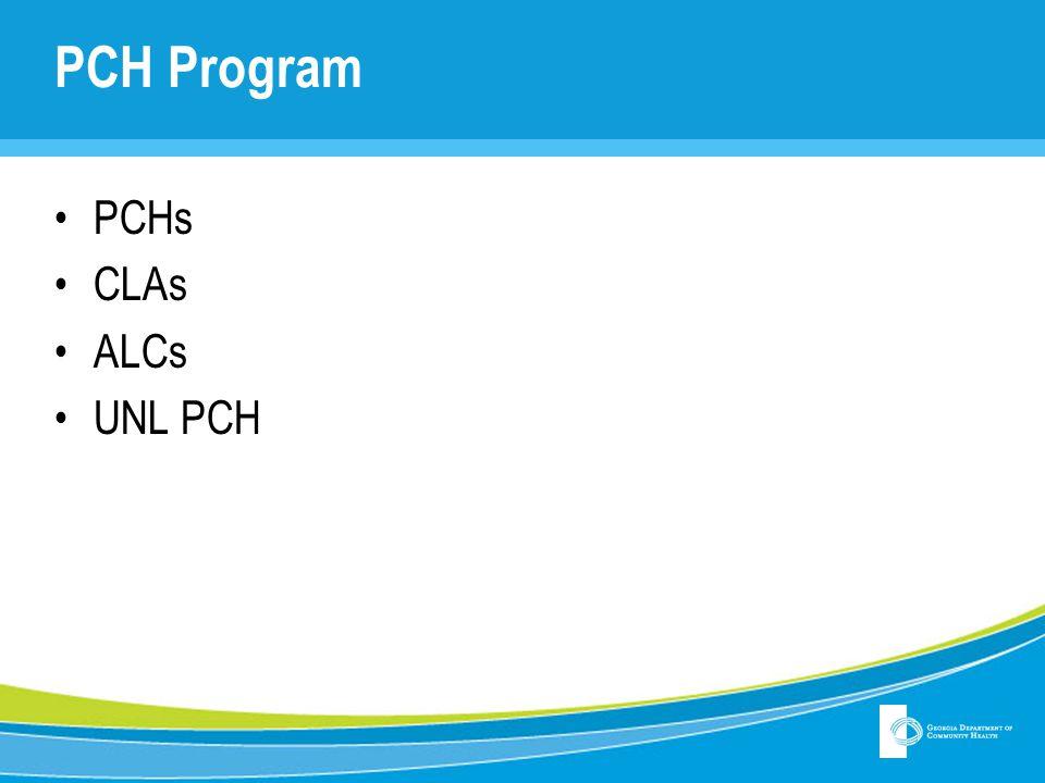 PCH Program PCHs CLAs ALCs UNL PCH