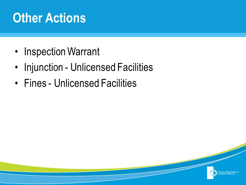 Other Actions Inspection Warrant Injunction - Unlicensed Facilities