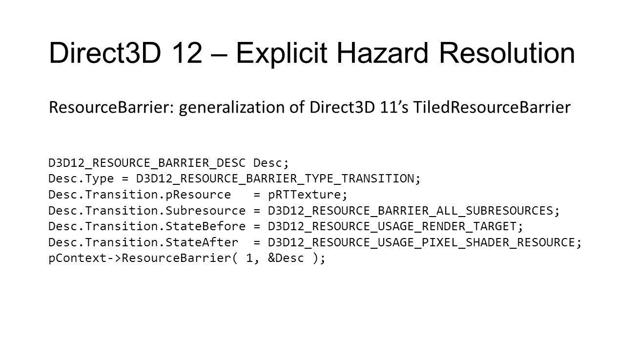 Direct3D 12 – Explicit Hazard Resolution