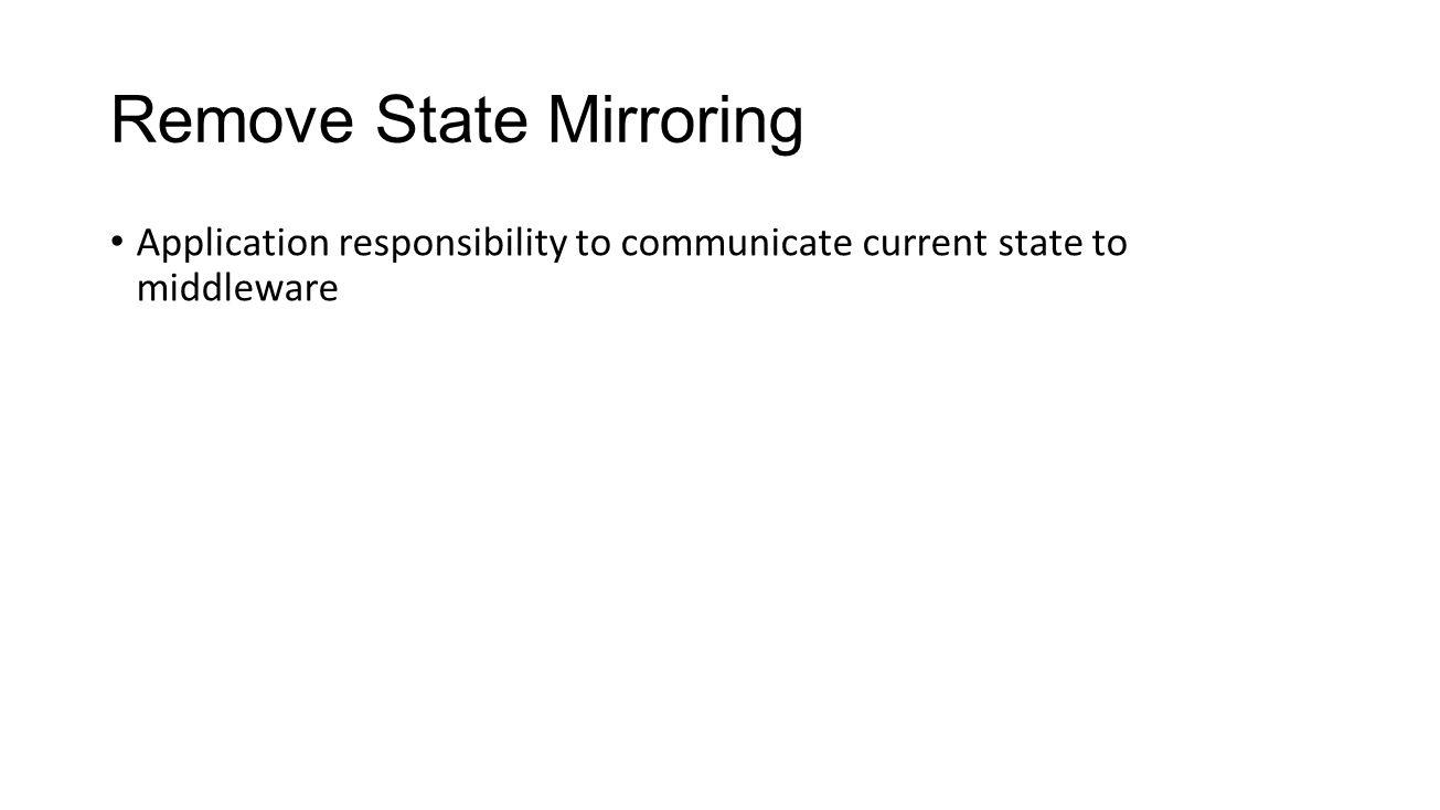 Remove State Mirroring