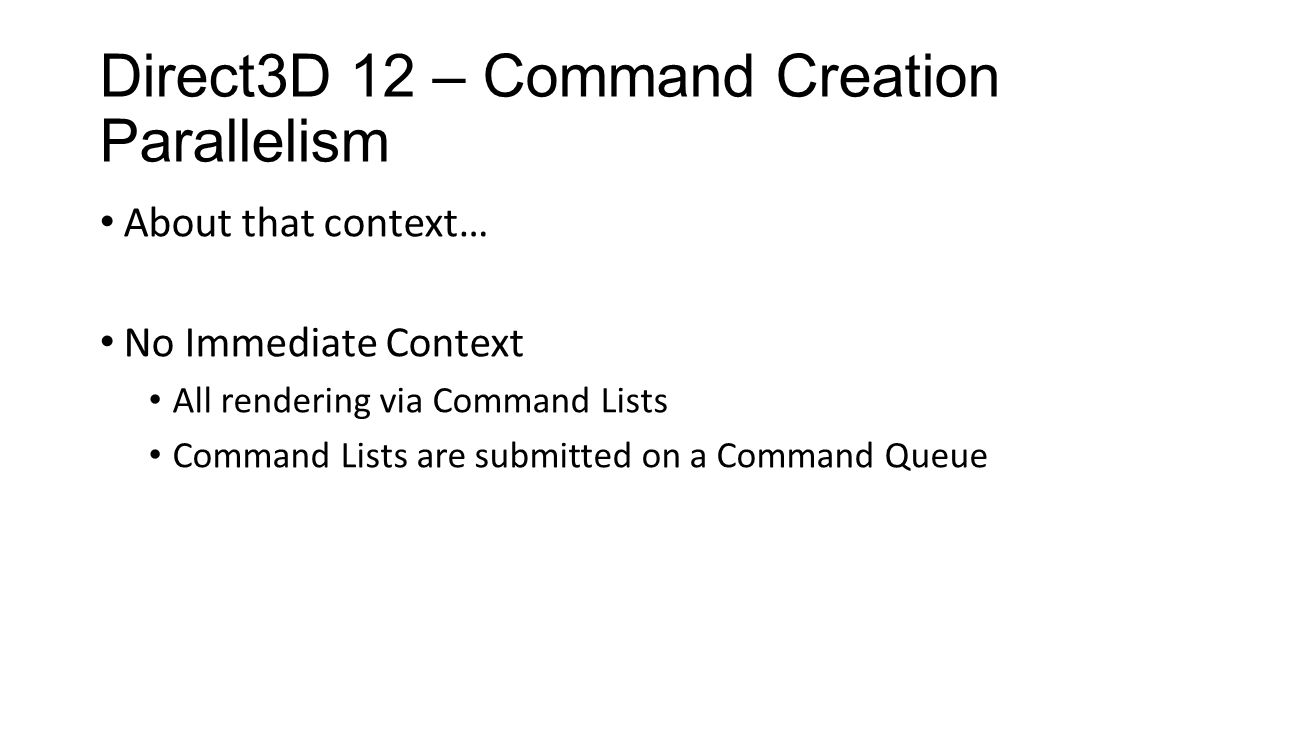 Direct3D 12 – Command Creation Parallelism