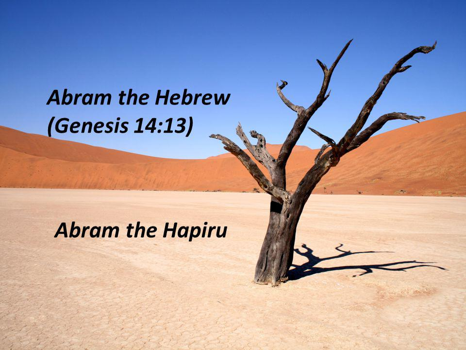 Abram the Hebrew (Genesis 14:13)