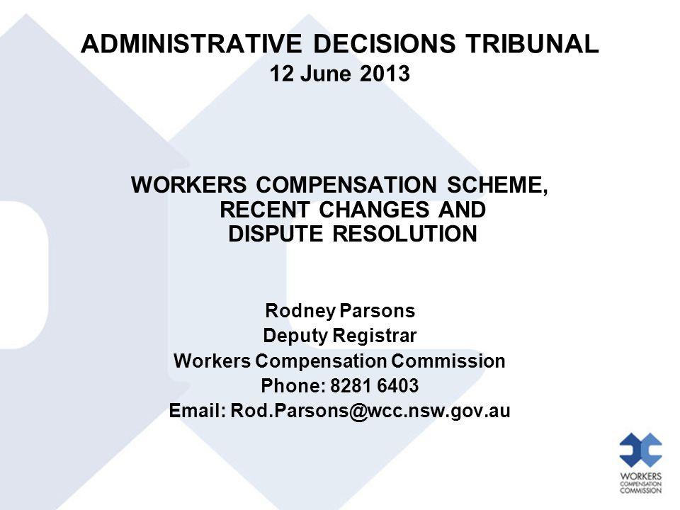 ADMINISTRATIVE DECISIONS TRIBUNAL 12 June 2013