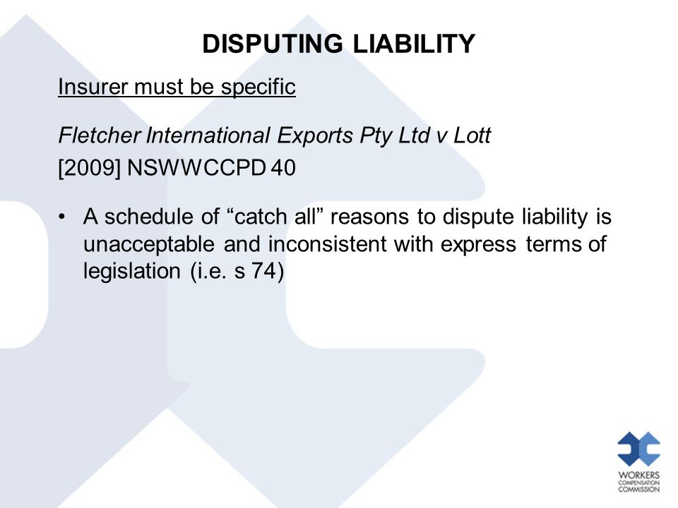 DISPUTING LIABILITY Insurer must be specific