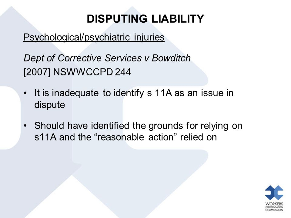 DISPUTING LIABILITY Psychological/psychiatric injuries