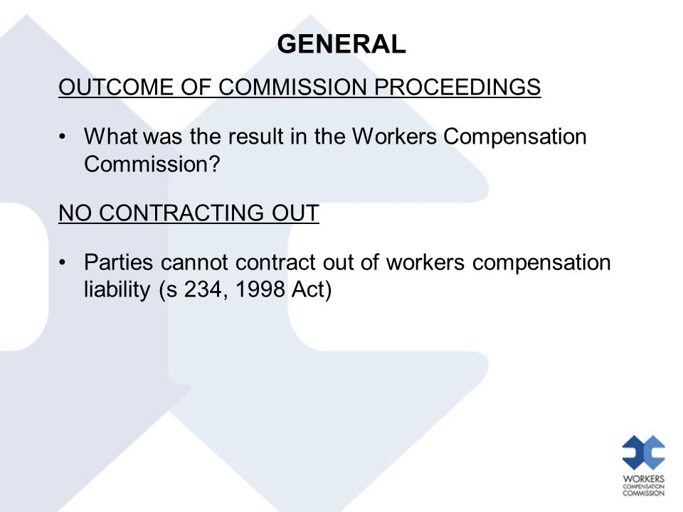 GENERAL OUTCOME OF COMMISSION PROCEEDINGS