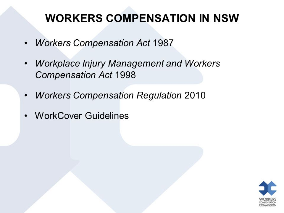 WORKERS COMPENSATION IN NSW