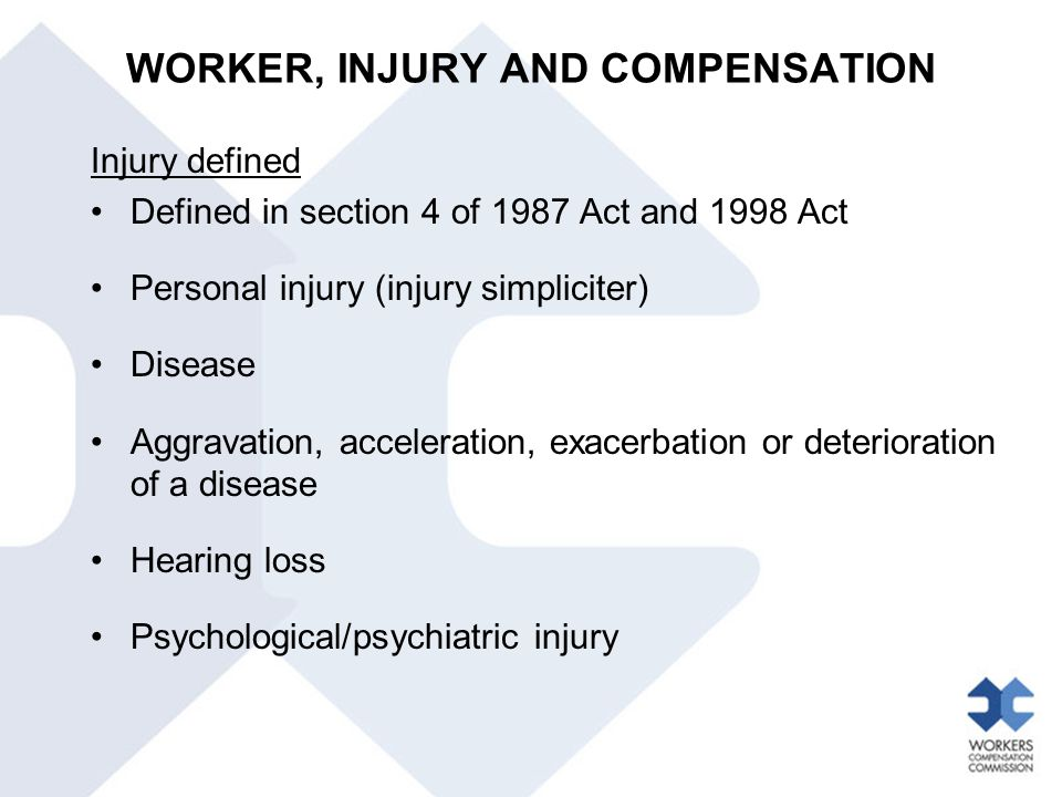 WORKER, INJURY AND COMPENSATION