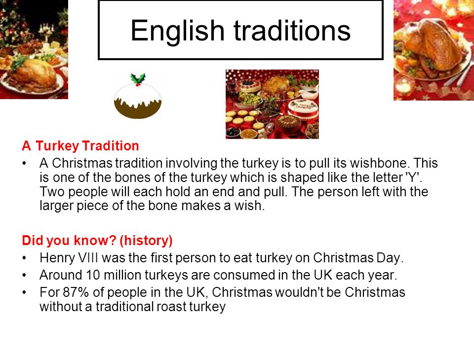 English traditions A Turkey Tradition