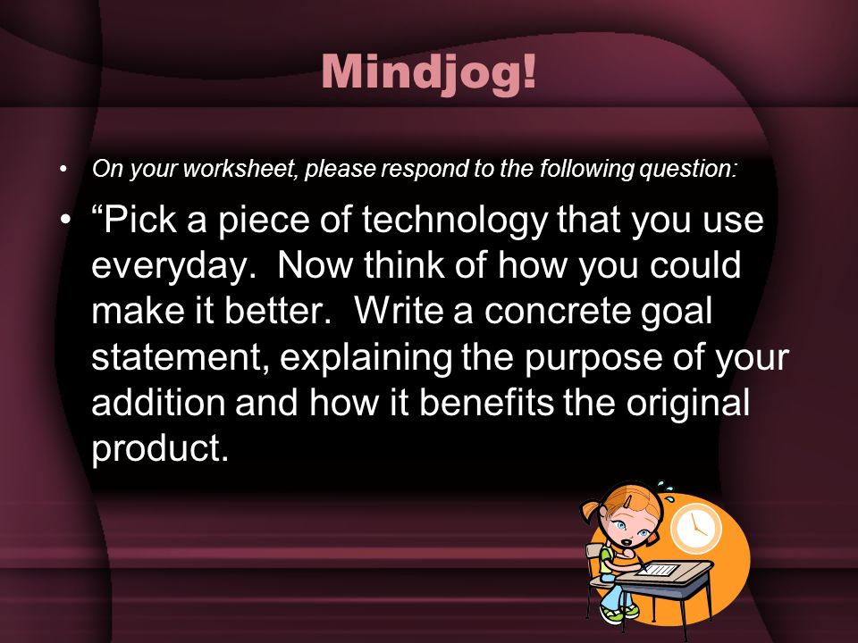 Mindjog! On your worksheet, please respond to the following question: