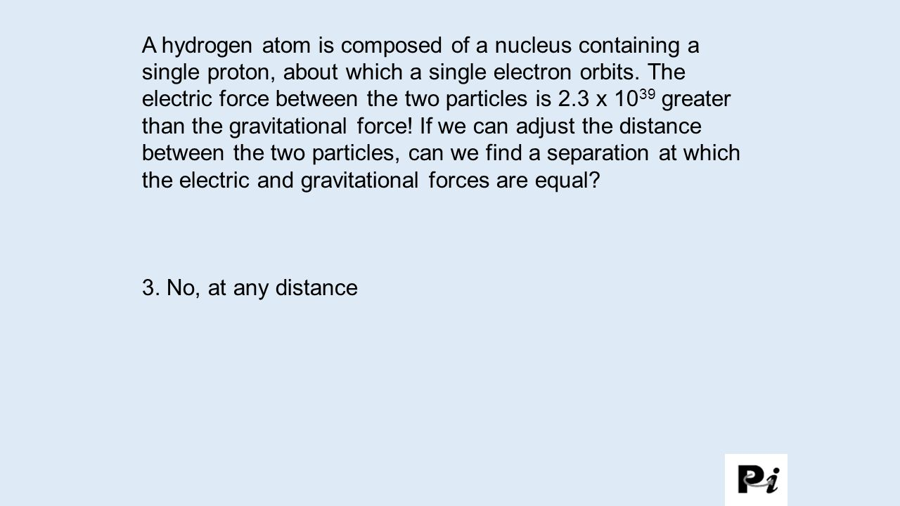 1. Yes, we must move the particles farther apart.