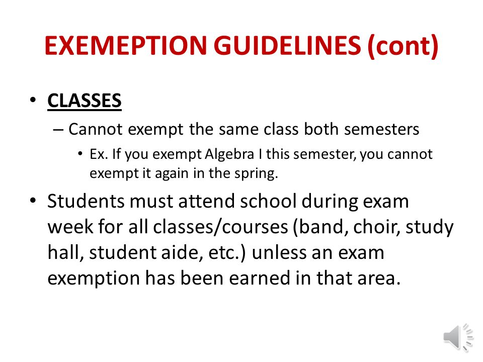 EXEMEPTION GUIDELINES (cont)