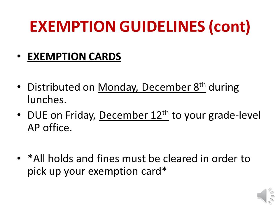 EXEMPTION GUIDELINES (cont)