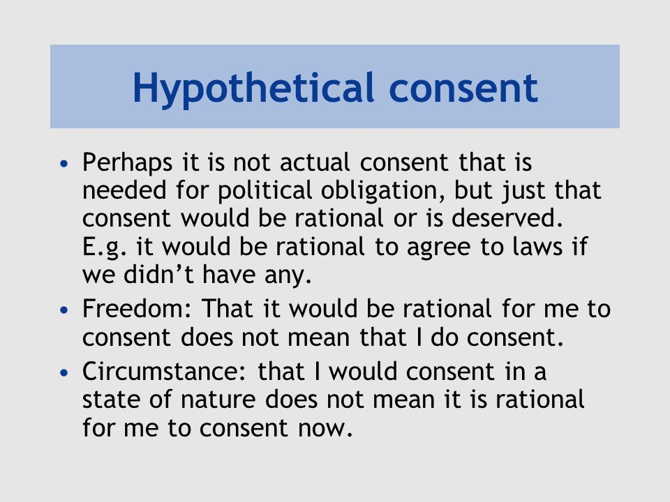 Hypothetical consent