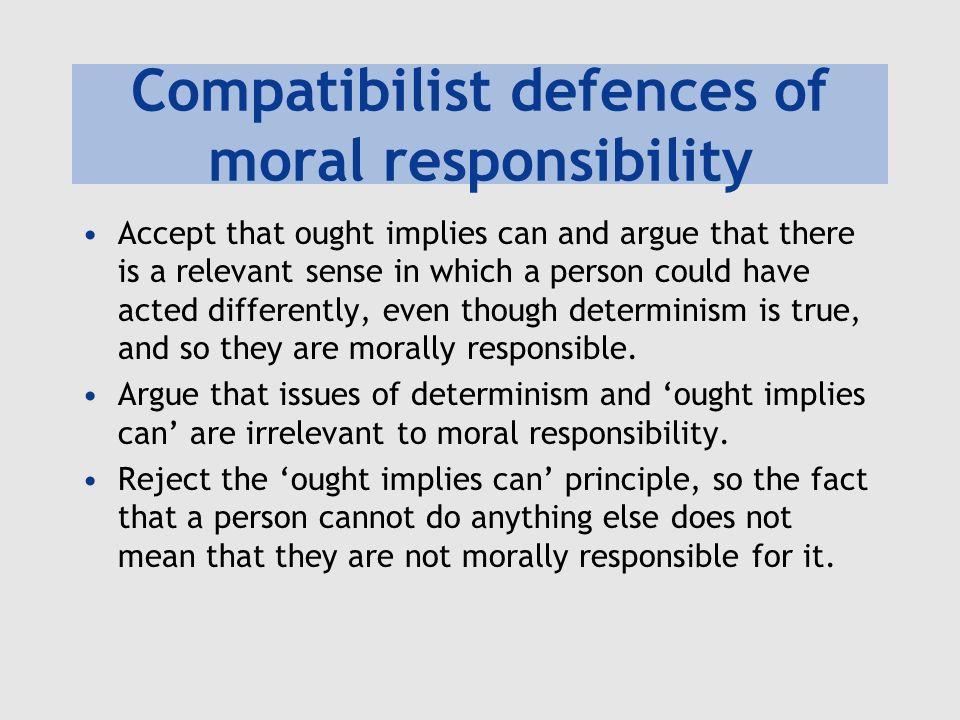 Compatibilist defences of moral responsibility