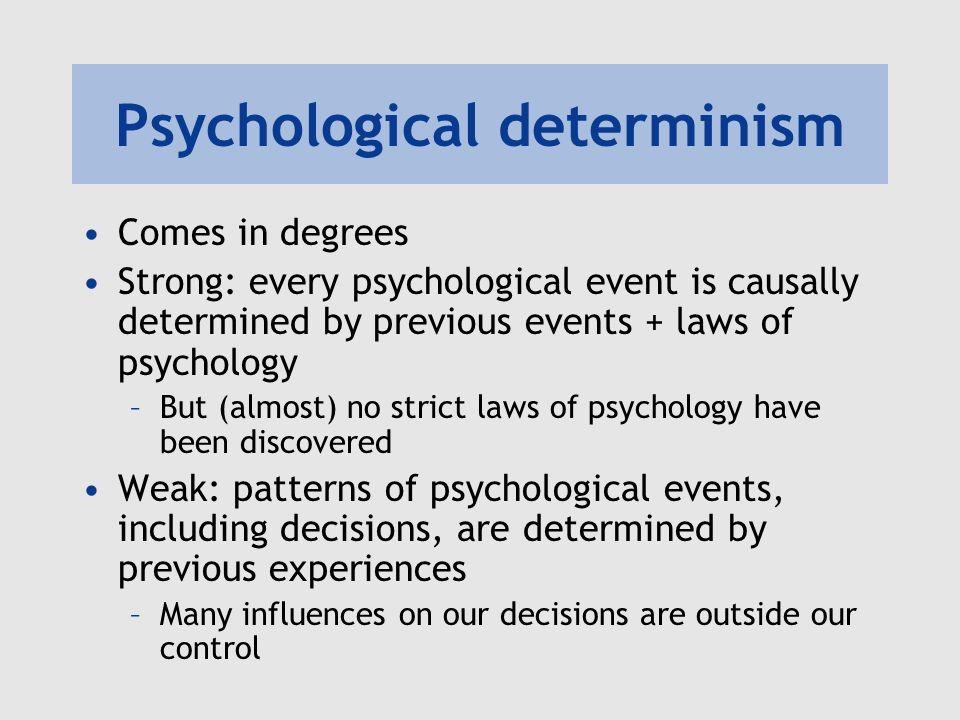 Psychological determinism