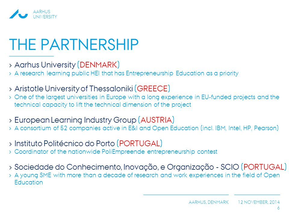 The Partnership Aarhus University (DENMARK)
