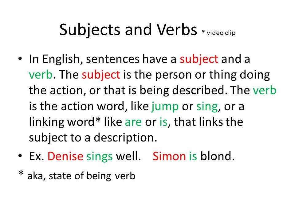 Subjects and Verbs * video clip