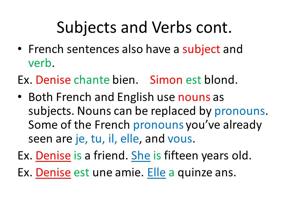 Subjects and Verbs cont.