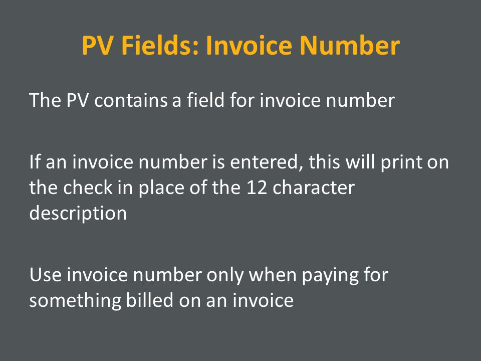PV Fields: Invoice Number