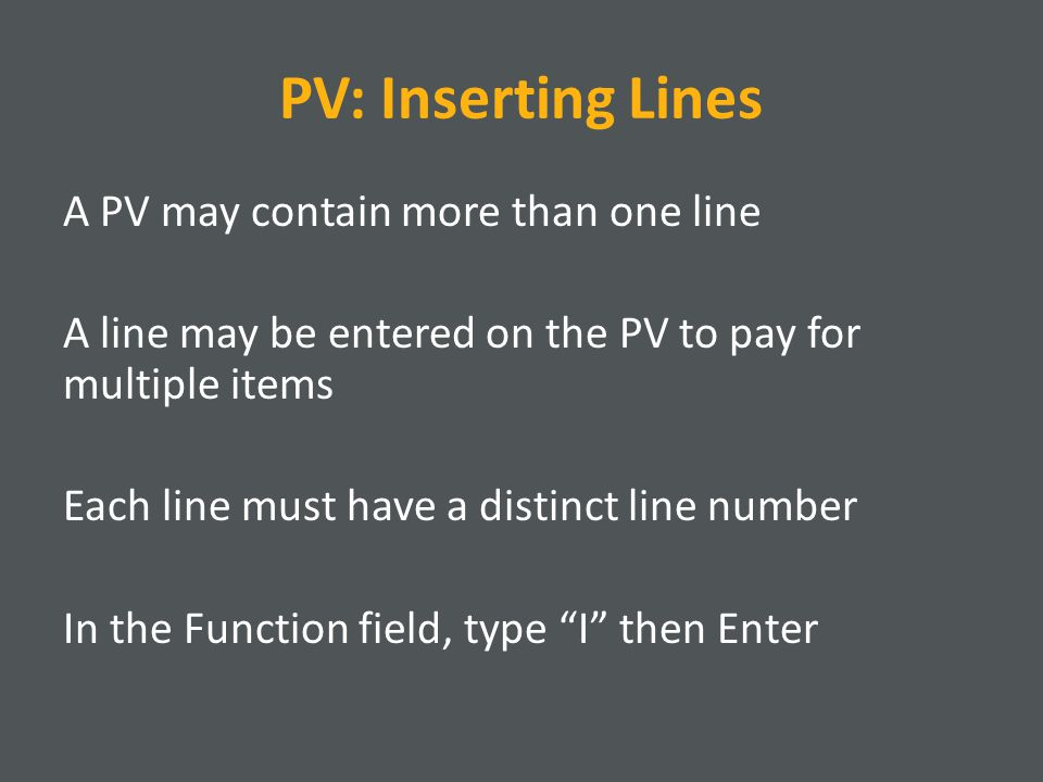 PV: Inserting Lines