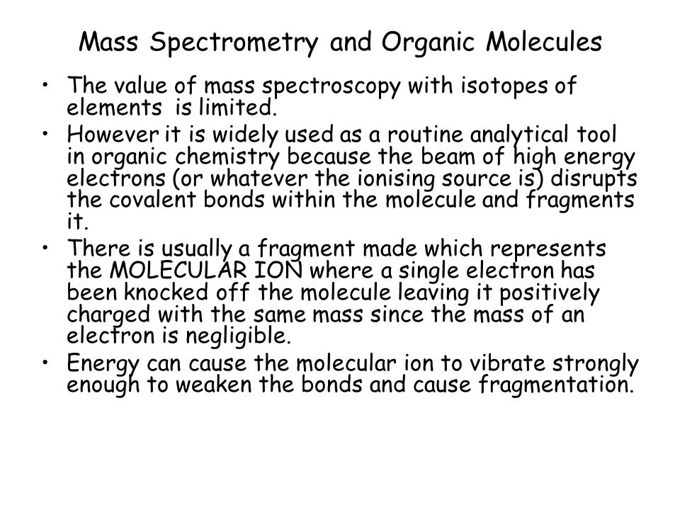Mass Spectrometry and Organic Molecules