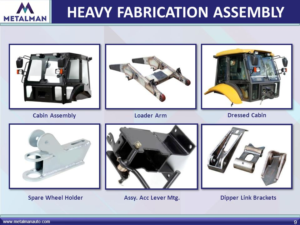 HEAVY FABRICATION ASSEMBLY