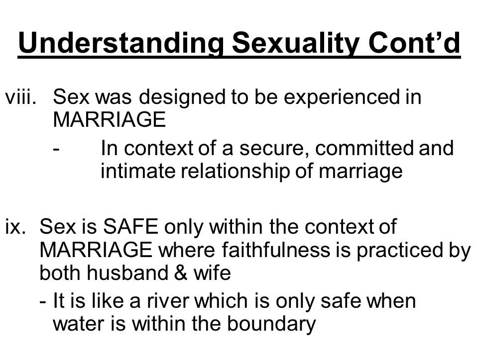 Understanding Sexuality Cont'd