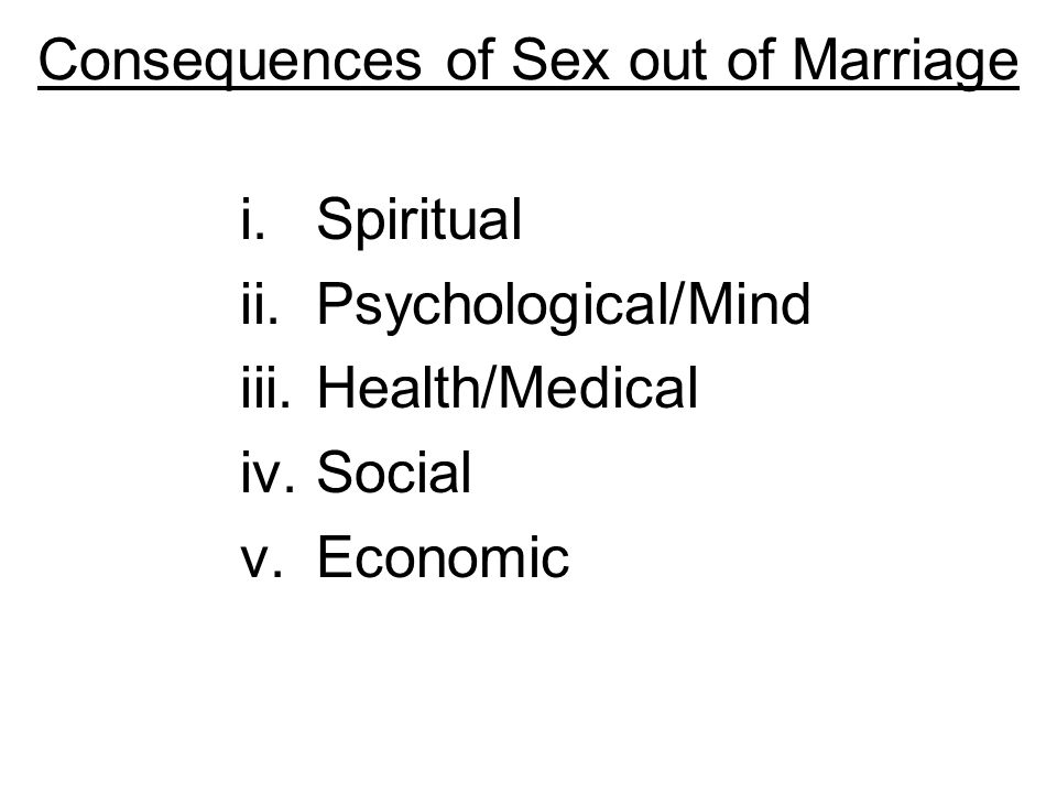 Consequences of Sex out of Marriage