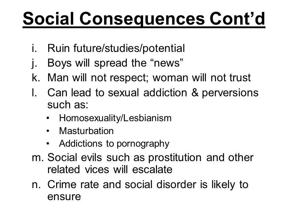 Social Consequences Cont'd