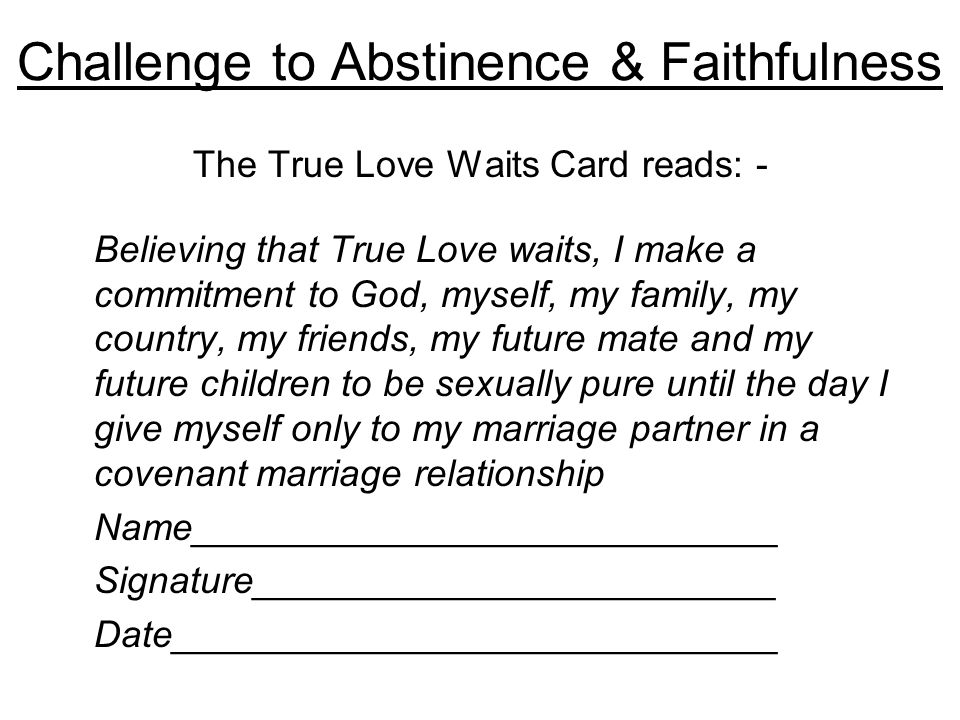 Challenge to Abstinence & Faithfulness