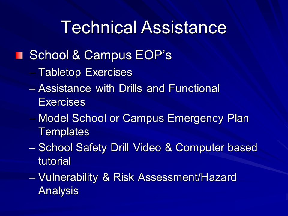Technical Assistance School & Campus EOP's Tabletop Exercises