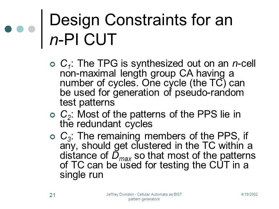 Design Constraints for an n-PI CUT