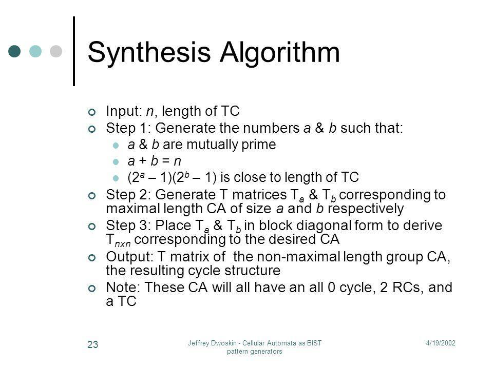 Jeffrey Dwoskin - Cellular Automata as BIST pattern generators