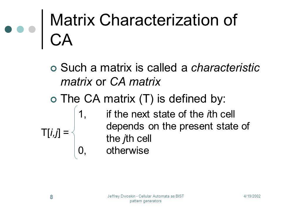 Matrix Characterization of CA