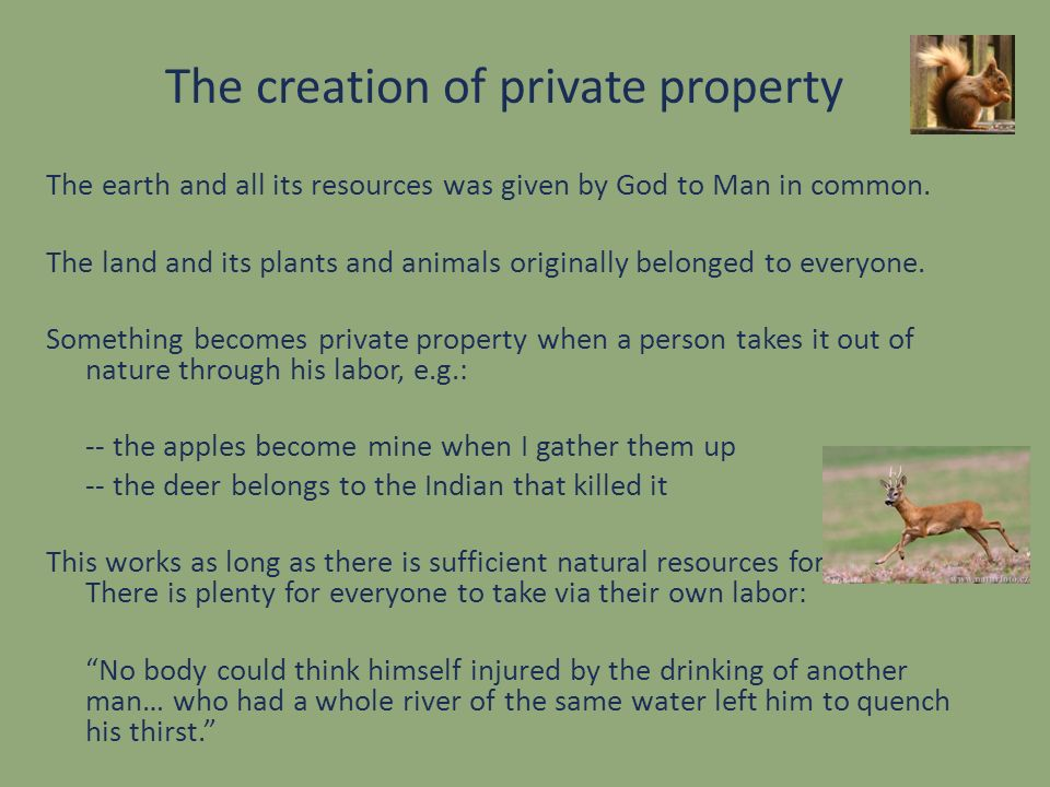 The creation of private property