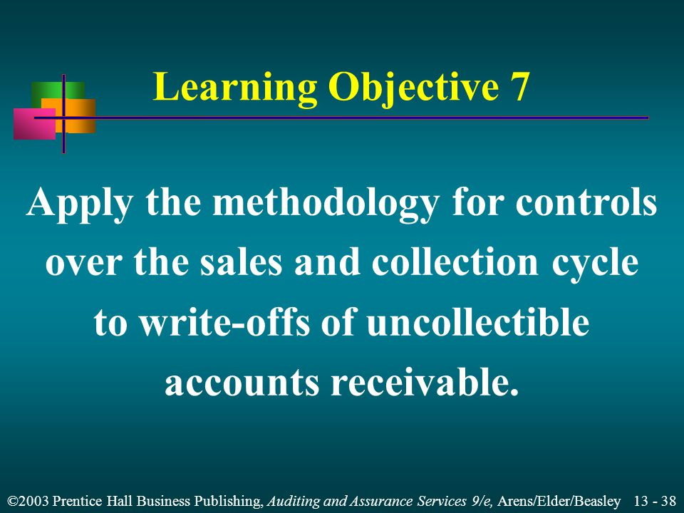 Apply the methodology for controls over the sales and collection cycle