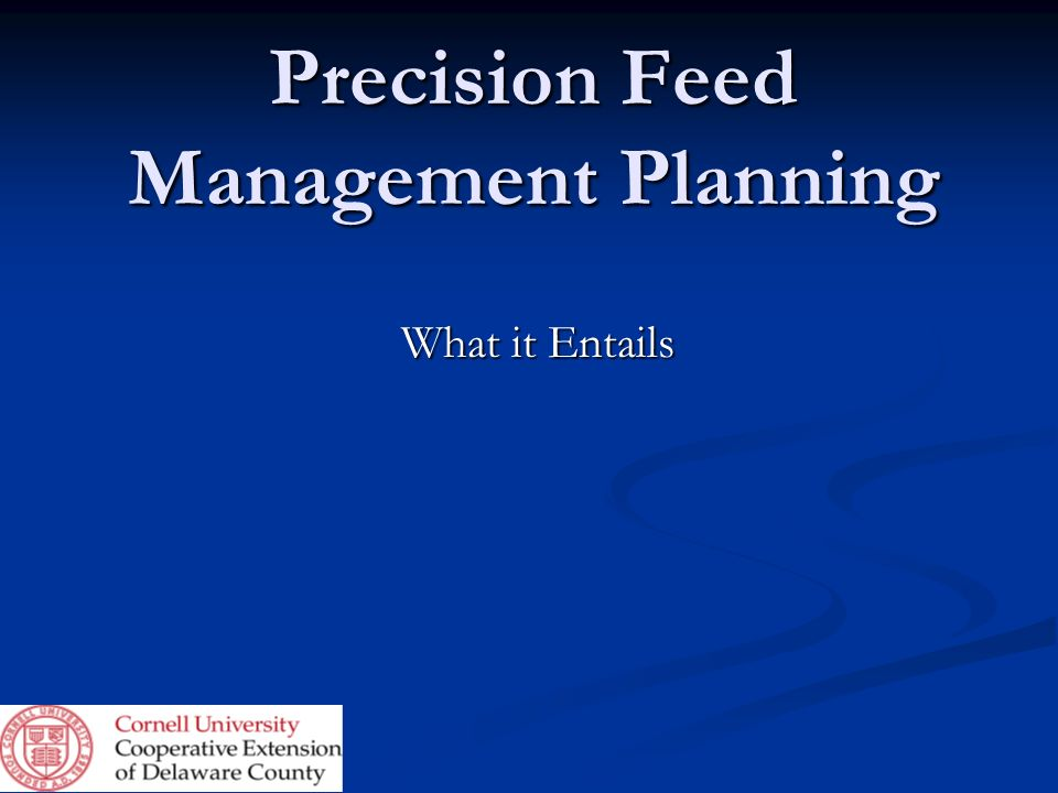 Precision Feed Management Planning
