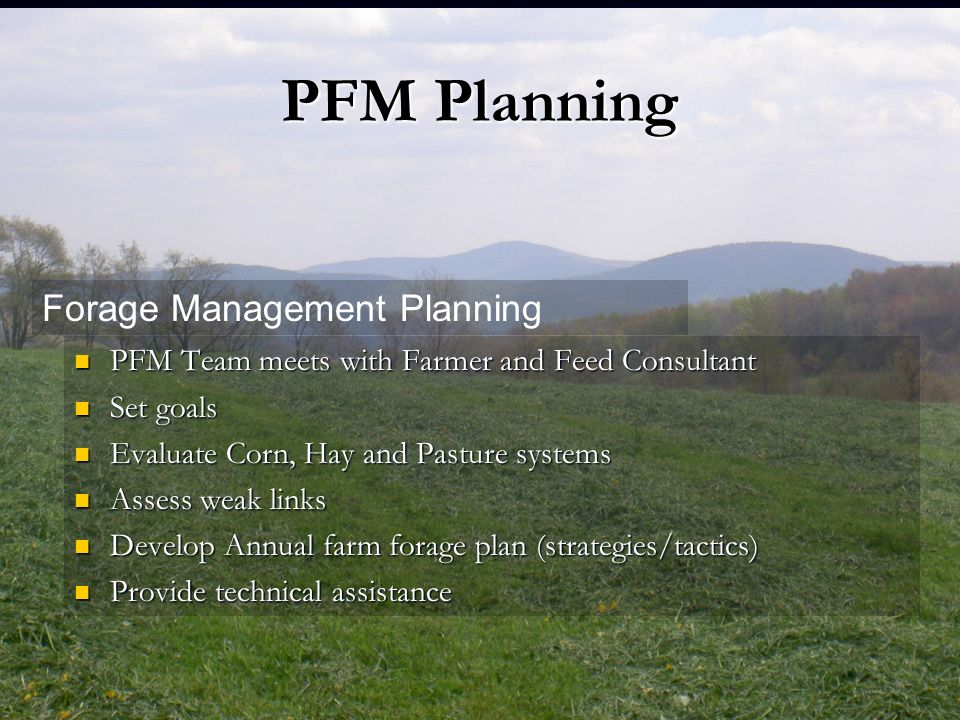 PFM Planning Forage Management Planning