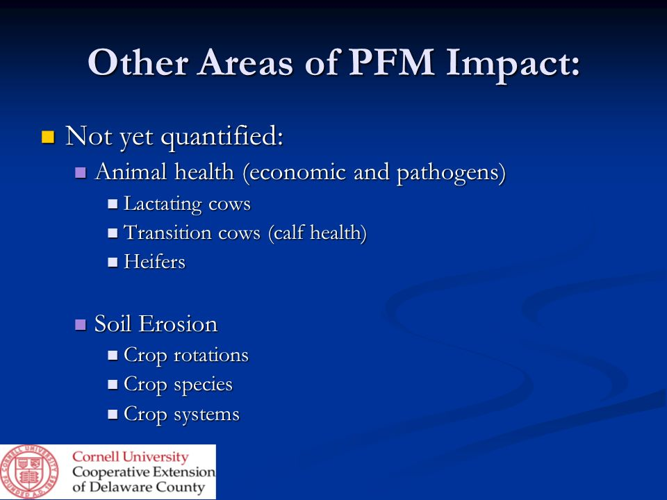 Other Areas of PFM Impact: