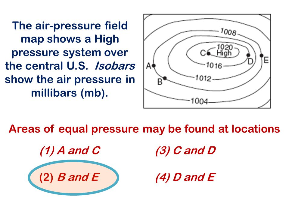 Areas of equal pressure may be found at locations
