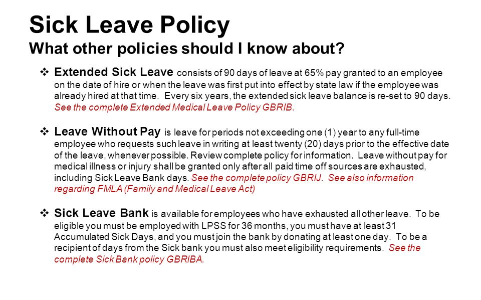 Sick Leave Policy What other policies should I know about