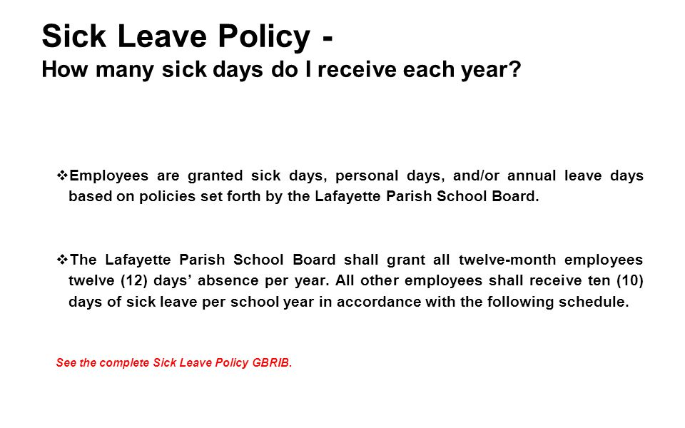 Sick Leave Policy - How many sick days do I receive each year