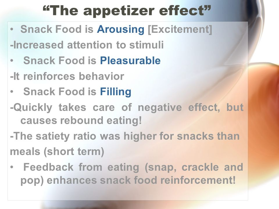 The appetizer effect